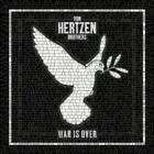 VON HERTZEN BROTHERS - WAR IS OVER * NEW CD