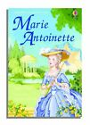 Marie Antoinette by Katie Daynes English Hardcover Book
