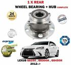 FOR LEXUS GS250 GS300H GS450H HYBRID 2012 NEW 1X REAR WHEEL BEARING + HUB KIT