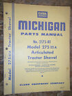 CLARK MICHIGAN MODEL 275 III A ARTICULATED TRACTOR SHOVEL  PARTS MANUAL 2175-R1