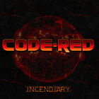 Code Red - Incendiary [New CD]