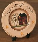 PRIMITIVE STAR LIVE LAUGH LOVE 5 1/2