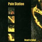 Pain Station-Dead Is Dead  CD NEW