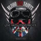 BLOOD RED SAINTS - LOVE HATE CONSPIRACIES NEW CD