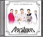 PESCADORES DEL RIO CONCHOS - RUTA ALTERNATIVA NEW CD