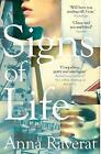 Signs of Life by Anna Raverat Paperback New Book