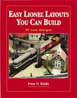 Easy Lionel Layouts You Can Build by Riddle Peter H