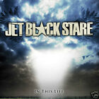 JET BLACK STARE In This Life (CD 2008) 11 Songs MINT