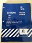 NEW HOLLAND L250~L255 COMPLETE REPAIR MANUALS with BINDER