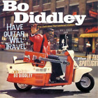 Diddley Bo Have Guitar Will Travel In The Spotlight CD NEW