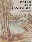 Water and Landscape: An Aesthetic Overview of the Role of Water in the Landscape