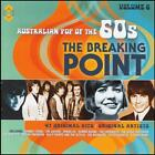 60's (2 CD) THE BREAKING POINT - AUSTRALIAN POP OF THE 60's - Volume 6 *NEW*