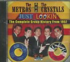 THE METROS AKA THE CRYSTALS - CD - Just Lookin' - BRAND NEW