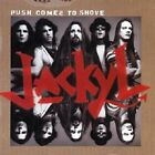 JACKYL - Push Comes To Shove - CD - **BRAND NEW/SEALED**