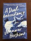 A Dual Inheritance by Joanna Hershon Signed Presentation Copy First Edition
