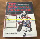 THE MONTREAL CANADIENS A Hockey Dynasty H C BOOK Autographed by MAURICE RICHARD