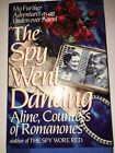 The Spy Went Dancing Countess of Romanones Aline COLLECTIBLE FIRST EDITION