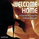 Welcome Home: A Special Message for Vietnam Veterans