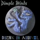Dimple Minds - Drunk On Arrival [New CD] Asia - Import