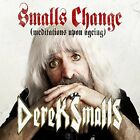Derek Smalls - Smalls Change (Meditations Upon Ageing) [CD]