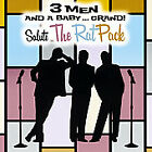 3 Men And A Baby Grand Salute The Rat Pack by 3 Men And A Baby Grand