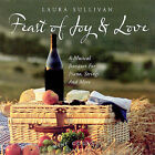 Wine Country Collection: Feast of Joy & Love by Wine Country Collection