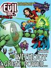 Evil Inc Annual Report Volume 8: Without Great Power by Brad Guigar (English) Pa