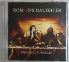 ROMEO'S DAUGHTER - CD - Delectable - VERY GOOD CONDITION