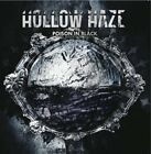 Hollow Haze - Poison In Black [CD]