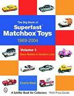 The Big Book of Superfast Matchbox Toys 1969 2004 Basic Models