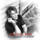 Michael Ross - Do I Ever Cross Your Mind [CD]