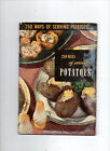 1951/250 Ways of Serving Potatoes/Culinary Arts/PREOWNED Cookbook