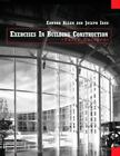 Exercises In Building Construction by E. Allen and J. Iano (1999) 3rd PB 180226