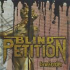Blind Petition - Law and Order [CD]