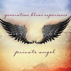 Generation Blues Experience-Private Angel CD NEW