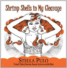 Stella Pulo-Shrimp Shells In My Cleavage CD NEW