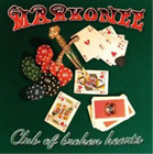 Markonee-Club of Broken Hearts CD NEW