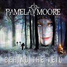 Pamela Moore-Behind the Veil CD NEW