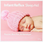 Infant Reflux Sleep Aid-`Faucet, Box Fan & Hairdryer (CD-RP)` CD NEW