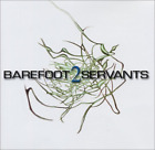 Barefoot Servants-2 CD NEW