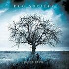 Dog Society-In the Shade CD NEW