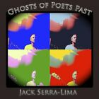 Jack Serra-Lima-Ghosts of Poets Past CD NEW