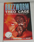 Buzzworm Book SIGNED Autographed By Theo Cage NEW Paperback