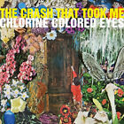 Crash That Took Me : Chlorine Colored Eyes CD (2017) FREE Shipping, Save £s