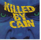 Killed By Cain ‎– Killed By Cain - NEW CD STILL SEALED