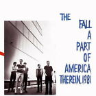 The Fall - A Part of America Therein, 1981 (CD, Oct-2016, Westworld)