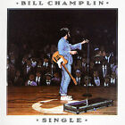 BILL CHAMPLIN - SINGLE NEW CD