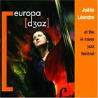 JO‰LLE L'ANDRE - JO‰LLE L'ANDRE AT THE LEMANS JAZZ FESTIVAL NEW CD