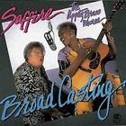 SAFFIRE -- THE UPPITY BLUES WOMEN - BROADCASTING NEW CD