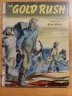 The Gold Rush by May McNeer illustrated by Lynd Ward 1944 childrens book